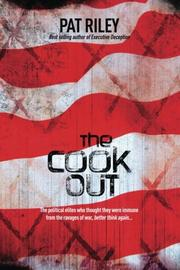 The Cook Out by Pat Riley