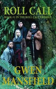 Roll Call by Gwen Mansfield