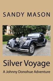Silver Voyage by Sandy Mason