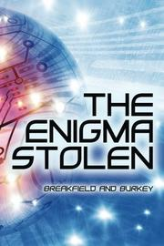 The Enigma Stolen by Charles V Breakfield