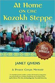 At Home on the Kazakh Steppe by Janet Givens
