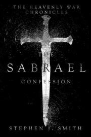 THE SABRAEL CONFESSION by Stephen J. Smith