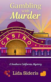 MURDER AND OTHER UNNATURAL DISASTERS by Lida Sideris