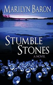 Stumble Stones by Marilyn Baron