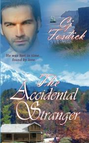 THE ACCIDENTAL STRANGER by Carol Fosdick