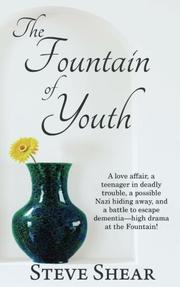 THE FOUNTAIN OF YOUTH by Steve Shear