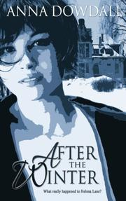 AFTER THE WINTER by Anna Dowdall
