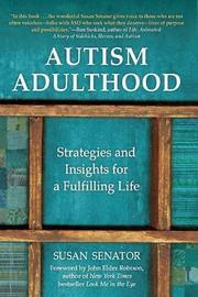 AUTISM ADULTHOOD by Susan Senator