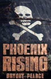 PHOENIX RISING by Bryony Pearce