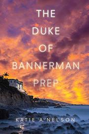THE DUKE OF BANNERMAN PREP by Katie A. Nelson