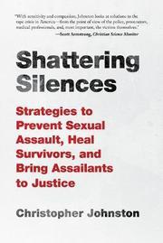 SHATTERING SILENCES by Christopher Johnston