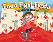FOOD FIGHT FIESTA by Tracey Kyle