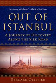 OUT OF ISTANBUL by Bernard Ollivier