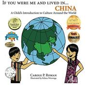 If You Were Me And Lived In... China by Carole P. Roman