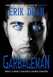 Garbageman by Erik Dean