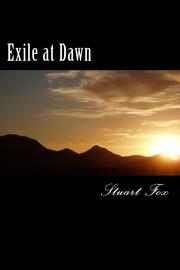Exile at Dawn by Stuart Fox