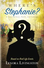 Where's Stephanie? by Lenora Livingston