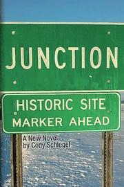 JUNCTION by Cody Schlegel