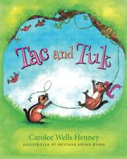 Tac and Tuk: The Rescue by Carolee Wells Henney