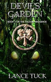 DEVIL'S GARDEN by Lance Tuck