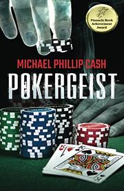 Pokergeist by Michael Phillip Cash