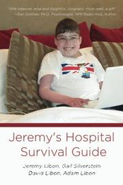 Jeremy's Hospital Survival Guide by Jeremy Libon