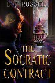 THE SOCRATIC CONTRACT by D C  Russell