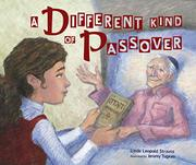 A DIFFERENT KIND OF PASSOVER by Linda Leopold Strauss