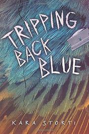 TRIPPING BACK BLUE by Kara Storti