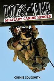 DOGS AT WAR by Connie Goldsmith