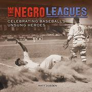 THE NEGRO LEAGUES by Matt Doeden