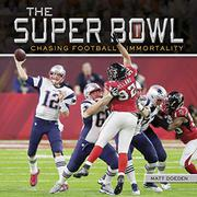 THE SUPER BOWL by Matt Doeden