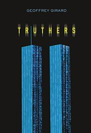 TRUTHERS by Geoffrey Girard