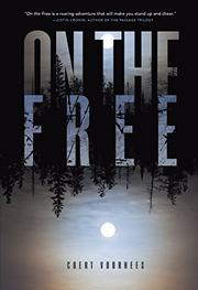 ON THE FREE by Coert Voorhees