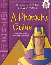 A PHARAOH'S GUIDE by Catherine Chambers