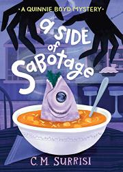 A SIDE OF SABOTAGE by C.M. Surrisi