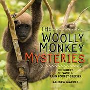 THE WOOLLY MONKEY MYSTERIES by Sandra Markle