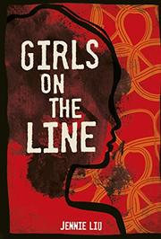 GIRLS ON THE LINE by Jennie Liu