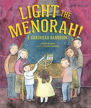 LIGHT THE MENORAH! by Jacqueline Jules