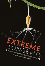 EXTREME LONGEVITY by Karen Latchana Kenney