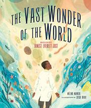 THE VAST WONDER OF THE WORLD by Mélina Mangal