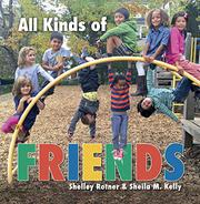 ALL KINDS OF FRIENDS by Shelley Rotner