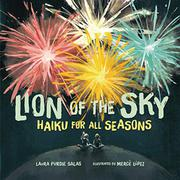 LION OF THE SKY by Laura Purdie Salas