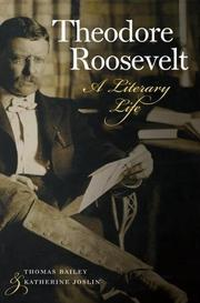 THEODORE ROOSEVELT by Thomas Bailey