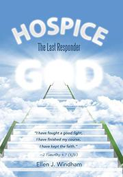 Hospice by Ellen J. Windham