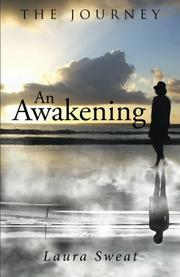 AN AWAKENING by Laura Sweat