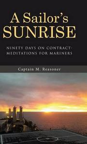 A Sailor's Sunrise by Captain M. Reasoner