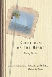Questions of the Heart by Renny Scott