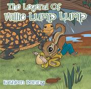 THE LEGEND OF WILLIE LUMP LUMP by Kathleen  Beining