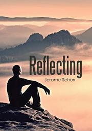 REFLECTING by Jerome Schorr